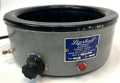 Vintage Lipshaw Scientific Medical Laboratory Lab Heat Electric Tissue Float 375