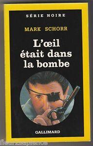 L'oeil était dans la bombe Mark Schorr - France - État : Trs bon état : Livre qui ne semble pas neuf, ayant déj été lu, mais qui est toujours en excellent état. La couverture ne présente aucun dommage apparent. Pour les couvertures rigides, la jaquette (si applicable) est incluse. Aucune  - France