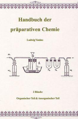 Ludwig Vanino Handbuch der präparativen Chemie 2 Bände Anleitung Herstellung CD