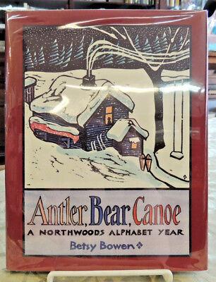 (Antler Bear Canoe Northwoods Alphabet Year Illustrated MN Signed Betsy Bowen)
