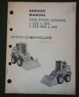 Sperry New Holland L-225 L-325 L-425 L-445 Skid Steer Service Shop Repair Manual