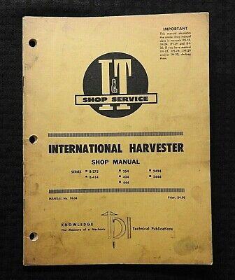 1973 International Harvester B-275 B-414 354 424 444 2424 2444 Tractor It Manual