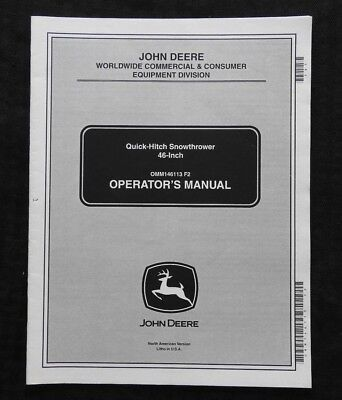 John Deere 425 445 455 Tractor 46 Quick Hitch Snowthrower Operators Manual
