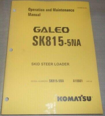 Komatsu Sk815-5na Skid Steer Loader Operation Maintenance Manual Sn A10001-up