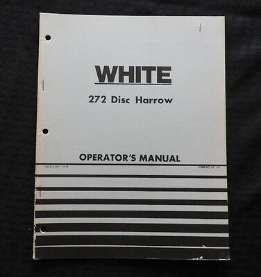 Genuine White Farm Equipment Wfe 272 Disc Harrow Operators Manual Very Nice