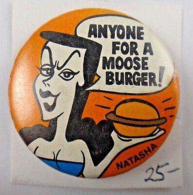 Anyone For A Moose Burger Natasha Comics Cartoon Pin Pinback Button (Elk Burgers)