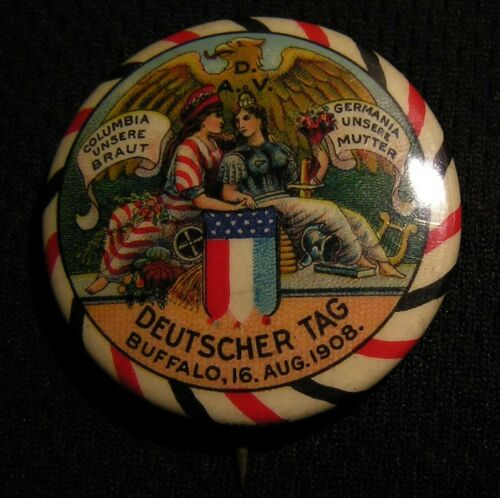 "1908 1.25"" GERMAN DAY PIN - BUFFALO NY - Pinback Button BASTIAN BROS"