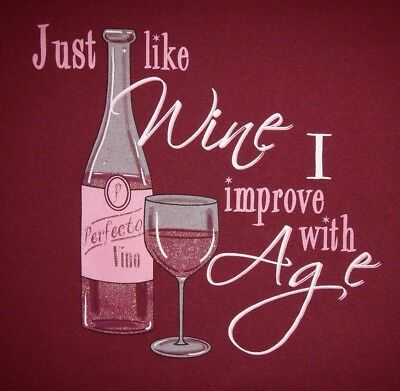 - WINE - JUST LIKE WINE, I IMPROVE WITH AGE - Men's size M - Graphic T-Shirt