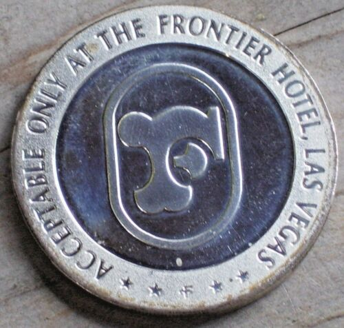 $2 1967 VINTAGE SLOT TOKEN FROM THE FRONTIER CASINO LAS VEGAS NV