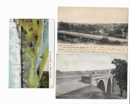 3 Bethlehem PA Early 1900s Postcards: Broad Street Bridge. 2 are black & white