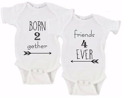 b89d075eb Born Together Friends Forever Twin Set Baby Girls Boys Twins Onesies | Tod  Tee