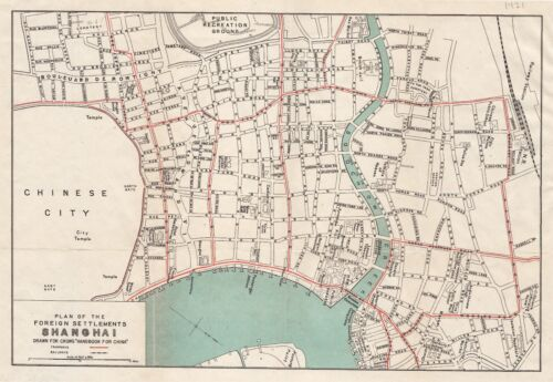 1921 Map or Plan of Foreign Settlements of Shanghai, China- 上海