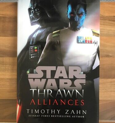 Thrawn: Alliances (Star Wars) by Zahn, Timothy | Book | condition Like New