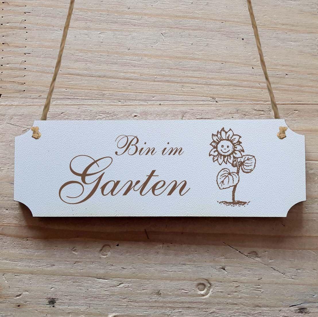 Türschild Dekoschild « bin im Garten » Schild 15 x 5 cm Schild