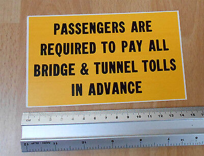 Genuine Taxi NY  Passengers Are Required To Pay All Bridge & Tunnel Tolls  decal