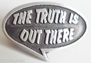 The-Truth-Is-Out-There-The-X-Files-Pin-Badge-Hand-Made-in-English-Pewter