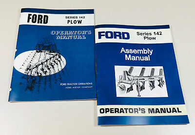 Ford 142 Plow Operators Owners Assembly Manual Set