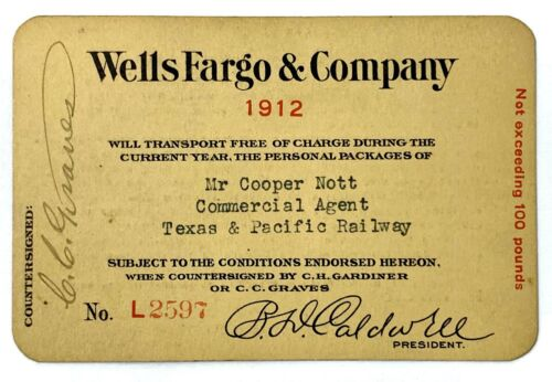 1912 Wells Fargo & Company Frank Annual Package Pass Texas & Pacific Railway RY