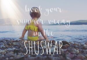Vacation Rentals in the Shuswap  Beautiful British Columbia!