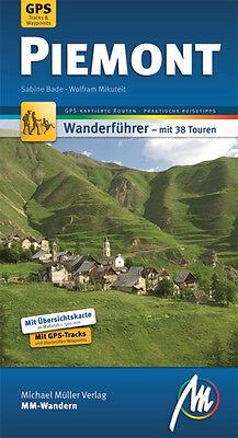 PIEMONT Wandern Michael Müller Wanderführer NEU 2010 Reiseführer GPS-Tracks