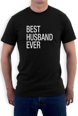 Fathers Day Gift Best Husband Ever T-Shirt Wedding Anniversary Gift From (Best Anniversary Gift Ever)