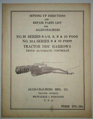 Allis Chalmers No.1010a Series Disc Harrow Set-up And Parts Manual Ac Original