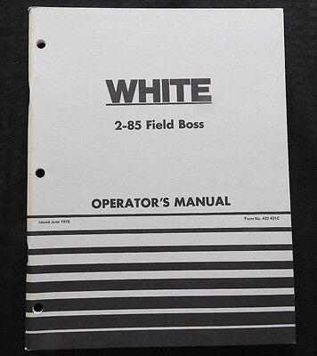 Original White 2-85 Field Boss Tractor Operators Manual Very Nice