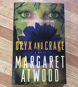 Oryx and Crake by Margaret Atwood (Paperback)