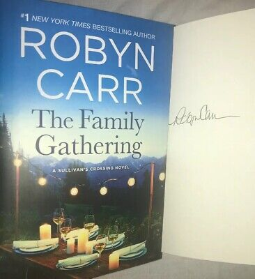 SIGNED Robyn Carr Autographed Book THE FAMILY GATHERING DJ HC FREE SHIPPING