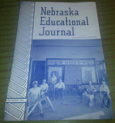 """November 1935 """"NEBRASKA EDUCATIONAL JOURNAL"""" First Thanksgiving Journal Booklet"""