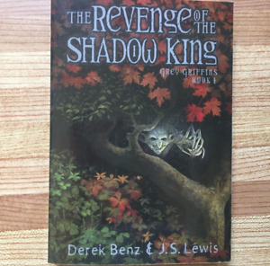 The Revenge of the Shadow King by Grey Griffins (ages 8-13)