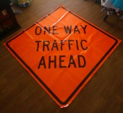 One Way Traffic Ahead 48 X 48 Vinyl .non Reflective Roll Up Sign. 0014