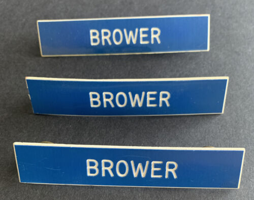 Brower Name Badge Lot Of 3 - $3.99