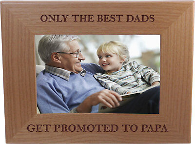Only The Best Dads Get Promoted To Papa 4-inch x 6-Inch Wood Picture (Only The Best Dads Get Promoted To Papa)