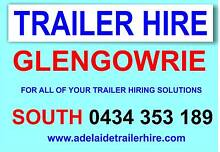 TRAILER HIRE FROM GLENGOWRIE FROM $29 PER DAY Glengowrie Marion Area Preview