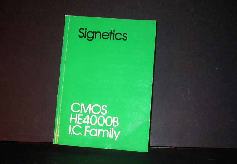 Signetics CMOS HE4000B IC Family Data Book Databook 1980