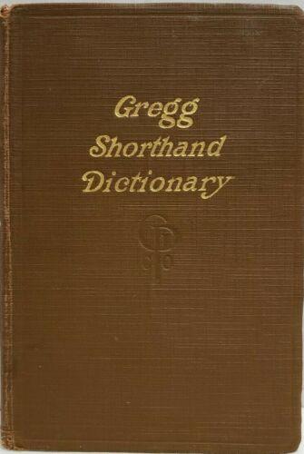 Gregg Shorthand Dictionary by John Robert Gregg 1916 Hardcover