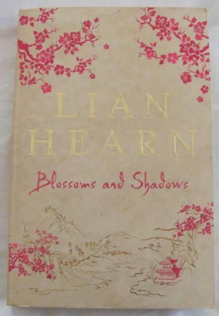Blossoms and Shadows by Lian Hearn (Paperback, 2010)