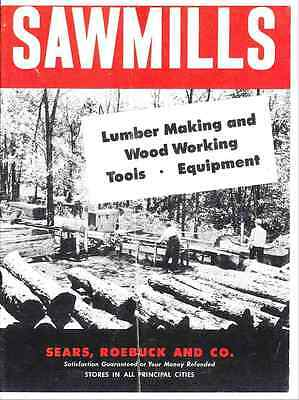 Sears - Dunlap - Sawmills Lumber Making Wood Working Tools Equipment-reprint