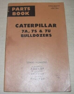 Cat Caterpillar 7a 7s 7u Bulldozer Parts Manual Book Sn 72f 59f 42g