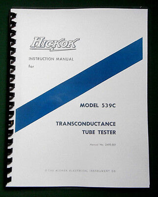 Hickok 539c Tube Tester Instruction Manual Tube Data