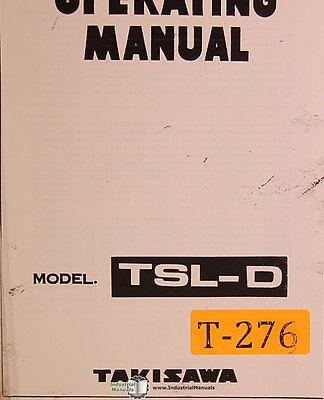 Takisawa Tsl-d Lathe Operations And Wiring Diagrams Manual