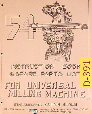 Dufour Gaston No. 54 Universal Milling Instructions And Spare Parts Manual