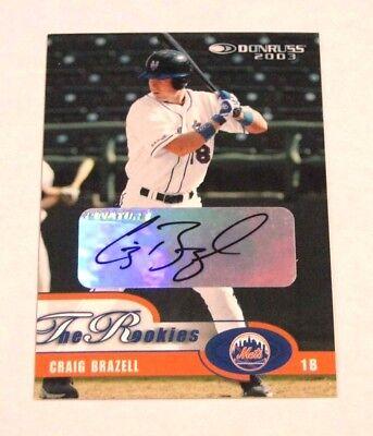 2003 Donruss Rookies Autographs #22 Craig Brazell/ Auto Serial # (2003 Donruss Rookies Autographs)