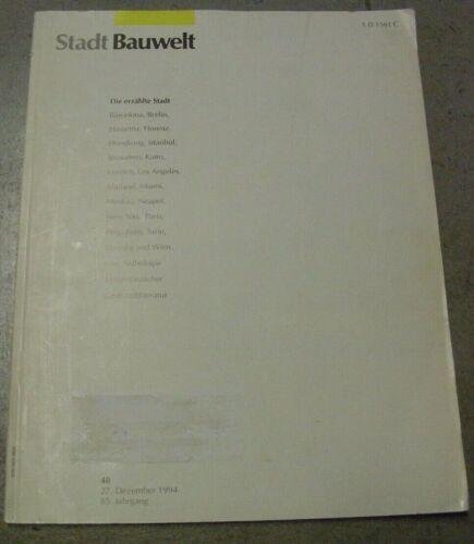 Stadtbauwelt 124 Die erzählte Stadt *Zeitschrift Stadt Bauwelt 85. Jg 48/1994 kt