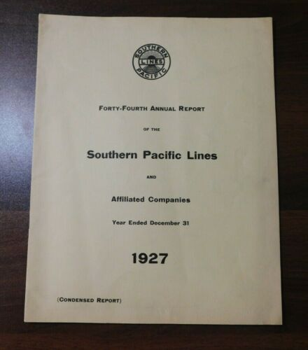 1927 Annual Report of the SOUTHERN PACIFIC LINES with MAP Railroad Train