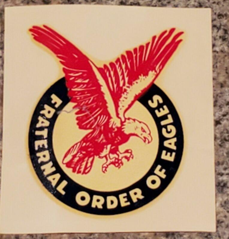 Fraternal Order Of The Eagles Vintage Sticker (A5)