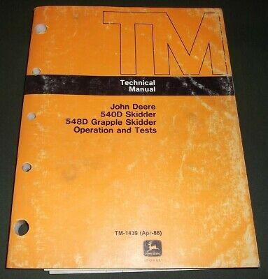 John Deere 540d 548d Skidder Technical Service Shop Op Test Manual Book Tm1439