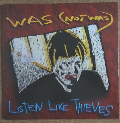 "Was (Not Was), Listen The Thieves 7"", Fontana Records"