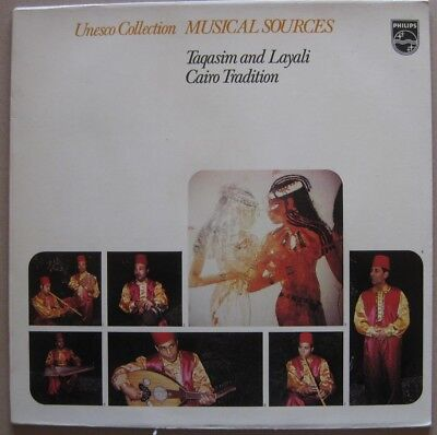 LP UNESCO COLL. MUSICAL SOURCES TAQASIM AND LAYALI CAIRO TRADITION NL PHILIPS 72